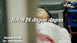 Download Holan Diangan angan - Dorman Manik - Cover Video clip ( Versi MV Korea )