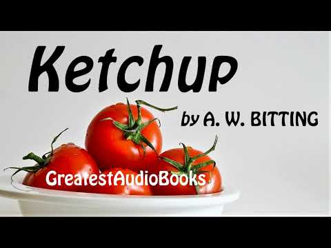 KETCHUP by A.W. Bitting - FULL AudioBook | GreatestAudioBooks