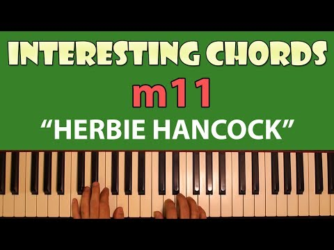 "Interesting Chords Corner: The ""Herbie Hancock"" m11"