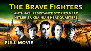 "(FULL MOVIE) ""THE BRAVE FIGHTERS"" WWII Anti-Nazi Resistance near Hitler"