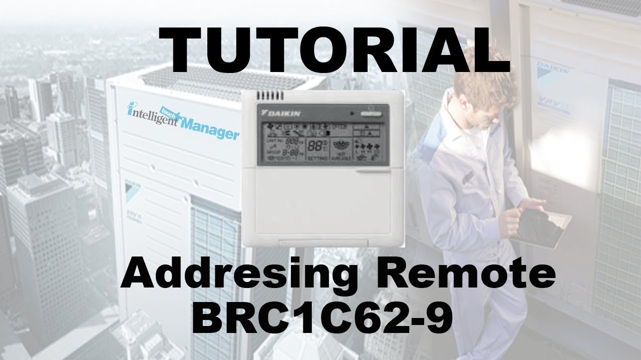 Daikin - Tutorial Addresing Remote Brc1c62-9