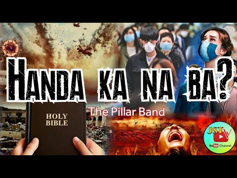 Handa Ka na Ba - The Pillar Band