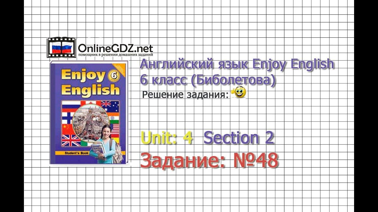 Enjoy english 6 класс учебник гдз страница 48 упражнение