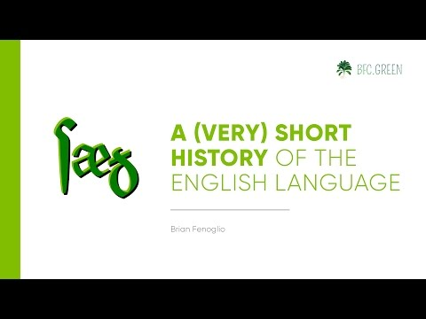 A (Very) Short History of the English Language (by Brian Fenoglio)