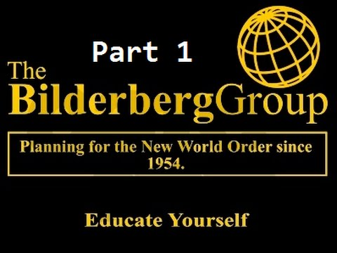 Bilderberg Group Exposed On British TV - Part 1 of 4 (HD)