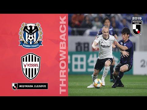 2019 Throwback | Matchday 5 | Gamba Osaka 3-4 Vissel Kobe