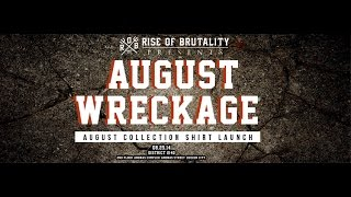 "RISE OF BRUTALITY PRESENTS ""AUGUST WRECKAGE"" (August 25, 2014 @ District 2140)"
