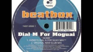Dial M For Moguai - Beatbox (Original New Club Mix)