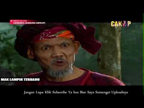 Legenda Gunung Merapi Episode 76 Mak Lampir 5 Mei 2017 Youtube