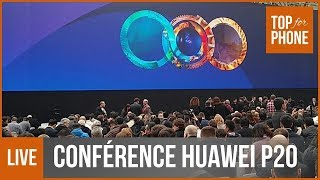 REPLAY [HD] : conférence Huawei P20 & P20 Pro & Mate RS