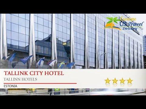 Tallink City Hotel - Tallinn Hotels, Estonia
