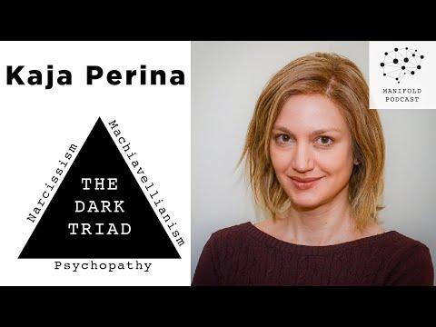 Kaja Perina On The Dark Triad: Narcissism, Machiavellianism, And Psychopathy - #36