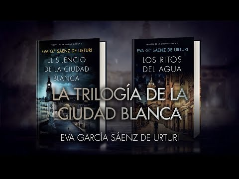 5 Razones Para Leer La Trilogía De La Ciudad Blanca, De Eva García Sáenz De Urturi