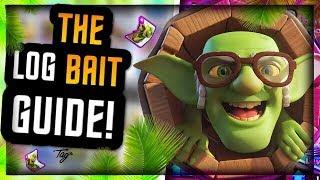 How To Master Log Bait! Pro Tips & Tricks – Clash Royale