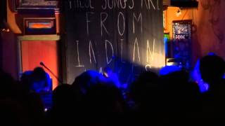 "From Indian Lakes - ""Below"" and ""Late Into the Night"" (Live in San Diego 3-7-14)"