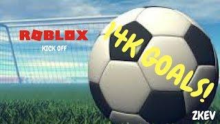 ROBLOX | KICK OFF | 14K GOALS!