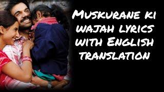 Muskurane Ki Wajah - Lyrics with English translation|Arjit Singh|Citylights|Jeet Ganguli|Raj Kumar|