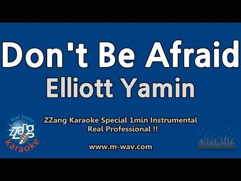 Elliott Yamin-Don't Be Afraid (1 Minute Instrumental) [ZZang KARAOKE]