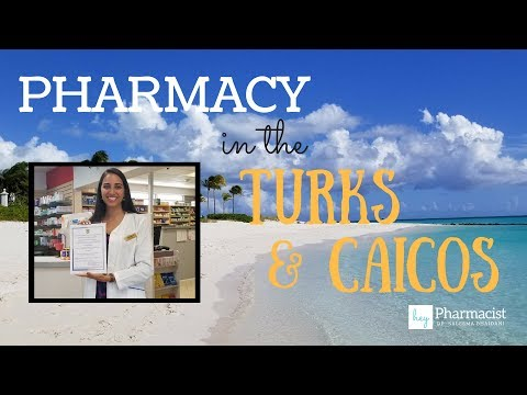 Being a Pharmacist in the Turks and Caicos!