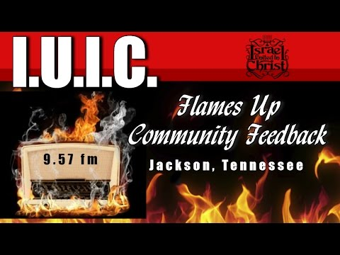 The Israelites:  I.U.I.C.  Tennessee Flames Up Radio Show (Community Feedback, Jackson, Tn)