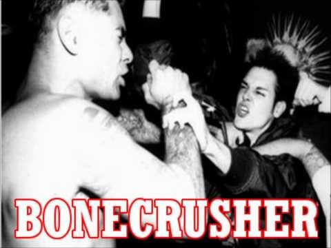 Bonecrusher  in this Life