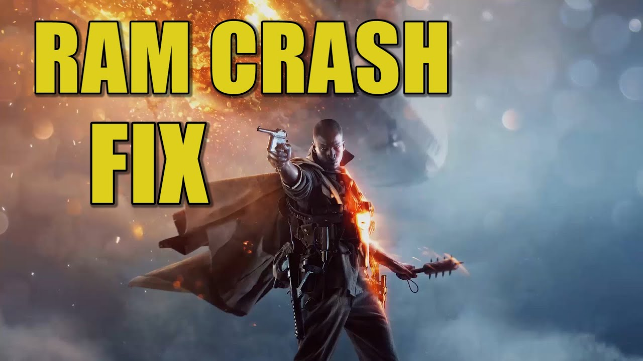 Battlefield 1 RAM Crash Fix