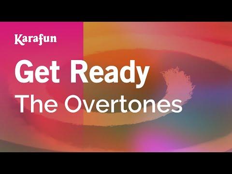 Karaoke Get Ready - The Overtones *