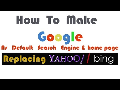 How to make google as default search engine from yahoo/bing