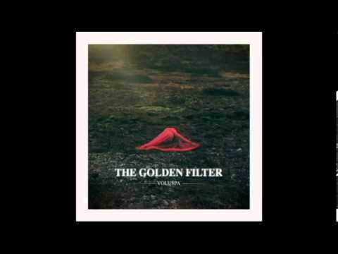 The Golden Filter - 05. Solid Gold