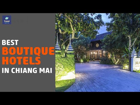 🌵7 Best Boutique Hotels In Chiang Mai 2020
