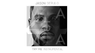 Jason Derulo ft. J.Lo & Matoma – Try Me [ INSTRUMENTAL / KARAOKE ] w/ Lyrics