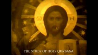 ORTHODOX PRAISES : STUDY OF HOLY QURBANA : PROMO : 205 SEC