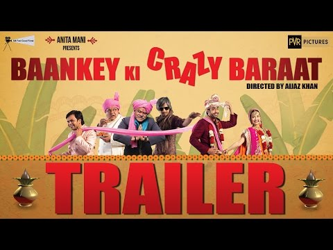 Baankey Ki Crazy Baraat - Official Trailer