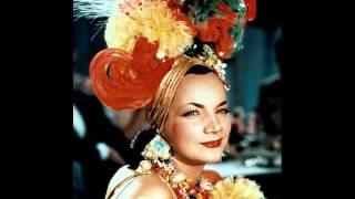 Carmen  Miranda -Chica Chica Boom Chic