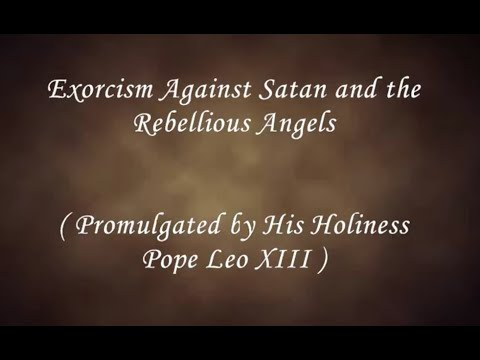 The Exorcism Prayer Read By Fr. Leo McNamara