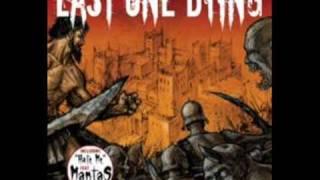 Last One Dying - Far Away