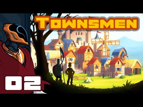 Let's Play Townsmen - PC Gameplay Part 2 - The Pauper King Of Flotsam