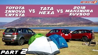 2018 Tata Hexa vs Mahindra XUV500 2018 vs Toyota Innova Comparison PART 2 | MotorOctane