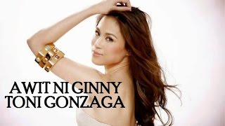 'awit Ni Ginny' By Toni Gonzaga Clips From My Love From The Star