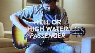 Passenger | Hell Or High Water (Acústico para EL PAÍS)