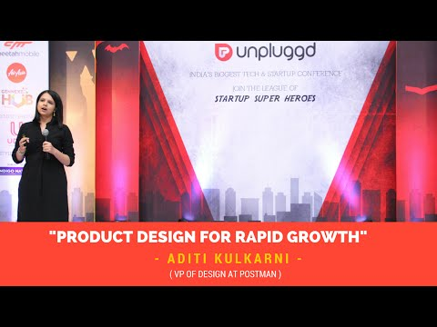 Product design for Rapid Growth by Aditi Kulkarni at UnPluggd