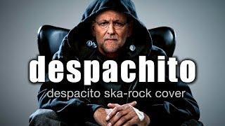 Despachito despacito ska-rock cover