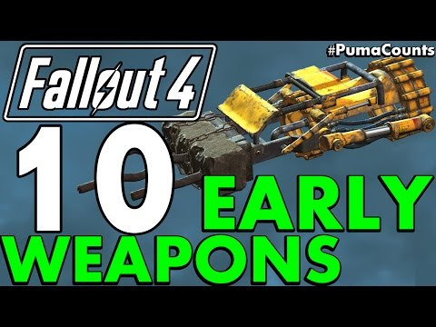 Top 10 Best Early Game Guns and Weapons in Fallout 4 #PumaCounts