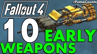 Top 10 Best Early Game Guns and Weapons in Fallout 4 PumaCounts