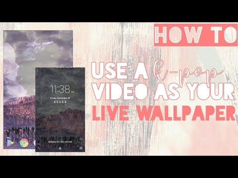 How To: Use A K-pop Live Wallpaper?