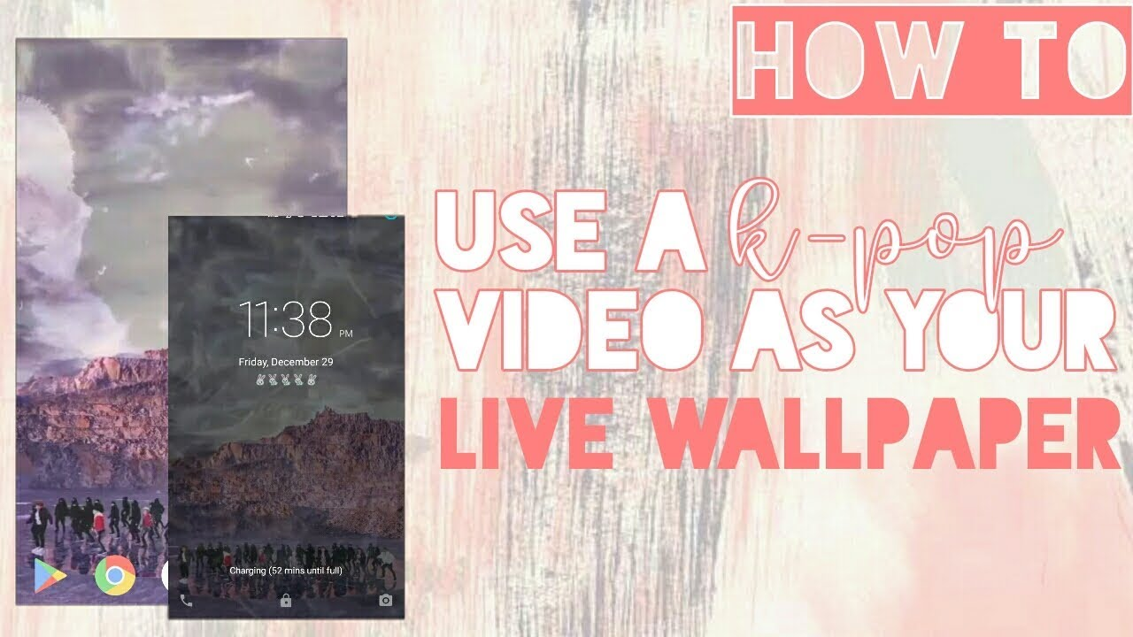 How To Use A K Pop Live Wallpaper