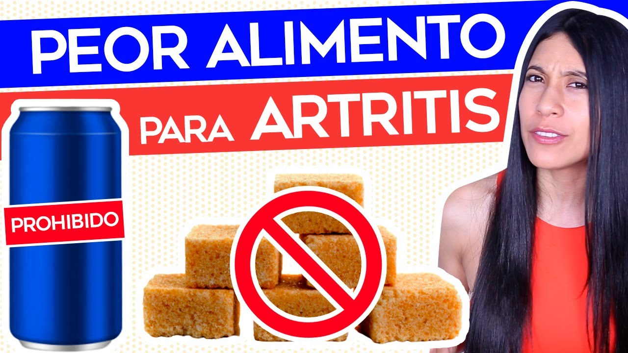 Alimento Malo para la Artritis - El Peor alimento para Artritis Reumatoide