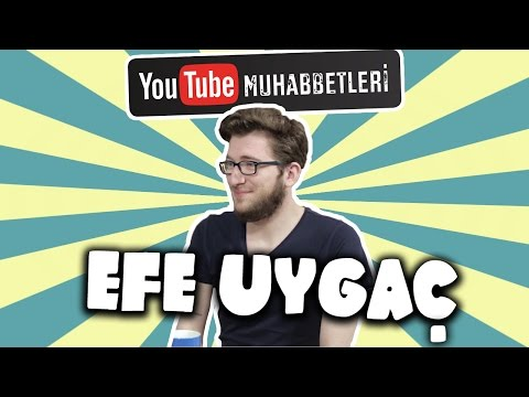 EFE UYGAÇ - YouTube Muhabbetleri #53