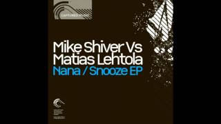 Mike Shiver feat Matias Lehtola - Nana (Original Mix).wmv