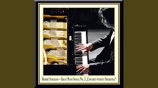 Schumann: Great Piano Sonata No.3 - (2) Scherzo, molto comodo